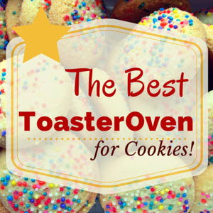 Best Toaster Oven for Cookies