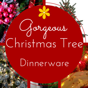 Christmas Tree Dinnerware  sc 1 st  Stones Finds & Christmas Tree Dinnerware u2022 Stones Finds